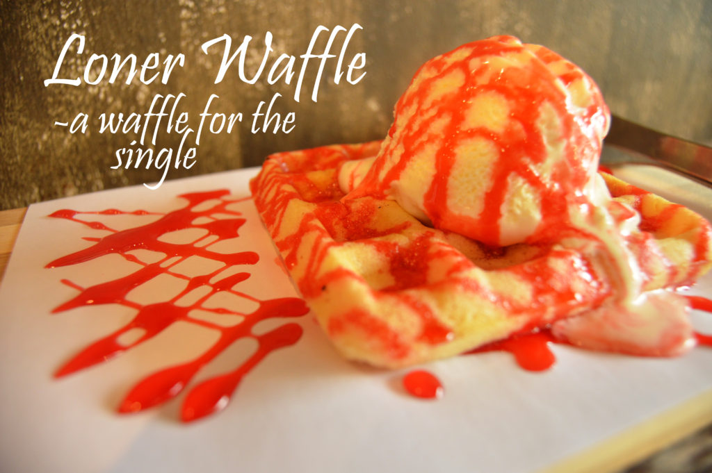 Loner Waffle - a waffle for the single